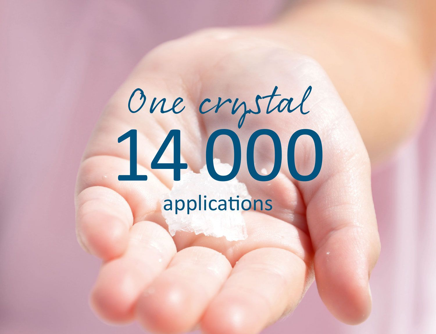 One crystal, 14000 applications